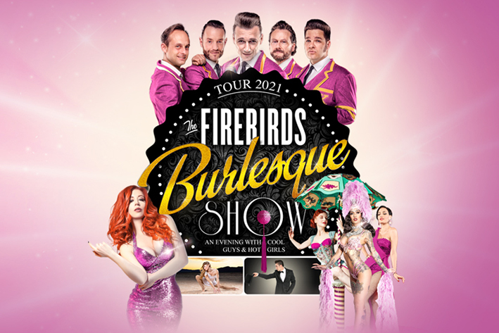 THE FIREBIRDS BURLESQUE SHOW 2022